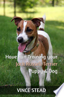 Have Fun Training your Jack Russell Terrier Puppy   Dog