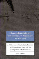 M A and Private Equity Confidentiality Agreements Line by Line