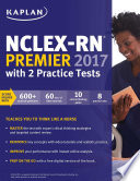 NCLEX RN Premier 2017 with 2 Practice Tests
