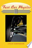 Fast Car Physics