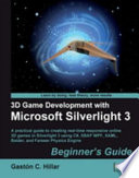 3d Game Development With Microsoft Silverlight 3 book