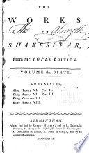 The Works Of Shakespear: King Henry VI, Pt. II-III. King Richard III. King Henry VIII : ...