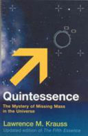 Quintessence : and begin to contract, or reach a...