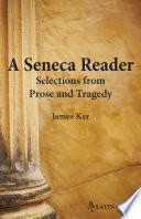 A Seneca Reader