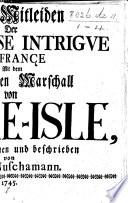 Das Mitleiden der Ma  tresse  Intrigue de France mit dem gefangenen Marschall von Belle Isle  wahrgenommen und beschrieben von Lord Nuschamann