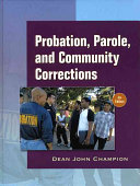 Probation  Parole  and Community Corrections in the United States