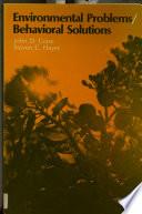 Environmental Problems behavioral Solutions