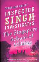 The Singapore School of Villainy He Wasn T His Wife Nags Him