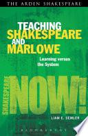 Teaching Shakespeare and Marlowe