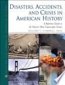 Disasters Accidents And Crises In American History book