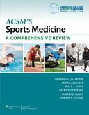 ACSM S Sports Medicine  A Comprehensive Review