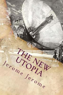 The New Utopia Humorist Best Known For The Comic Travelogue Three