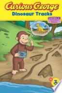 Curious George Dinosaur Tracks