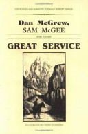 Dan McGrew  Sam McGee and Other Great Service