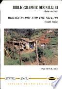 Bibliographie générale sur les monts Nilgiri de l'Inde du sud 1603-1996
