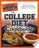 The Complete Idiot s Guide to the College Diet Cookbook