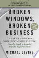 Broken Windows  Broken Business