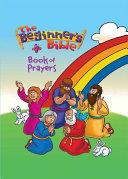The Beginner's Bible Book of Prayers Book