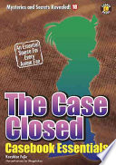 The Case Closed Casebook : on an intriguing tour through the world of...