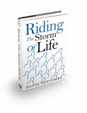 Riding the Storm of Life