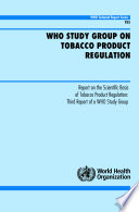 WHO Study Group on Tobacco Product Regulation