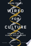 Wired for Culture  Origins of the Human Social Mind