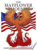 The Mayflower Phoenix