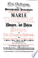 Erb-Huldigung, welche der Allerdurchleuchtigst-Großmächtigsten Frauen ... Mariae Theresiae, zu Hungarn, und Böheim Königin, als Ertz-Herzogin zu Oesterreich, von denen gesammten Nider-Oesterreichischen Ständen ... allerunterthänigst abgeleget den 22. Novembris Anno 1740