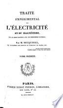 Traité expérimental de l'électricité et du magnétisme, et de leurs rapports avec les phénomènes naturels