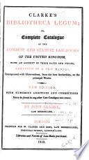 Clarke s Bibliotheca Legum