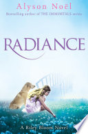 A Riley Bloom Novel  Radiance