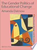 The Gender Politics Of Educational Change