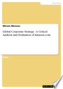 Global Corporate Strategy   A Critical Analysis and Evaluation of Amazon com