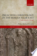 Preaching Christology in the Roman Near East Book Cover