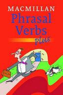 Macmillan Phrasal Verbs Plus  Per Le Scuole Superiori