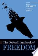 The Oxford Handbook of Freedom