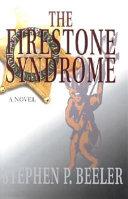 Firestone Syndrome