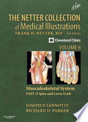 The Netter Collection of Medical Illustrations: Musculoskeletal System, Volume 6, Part II - Spine and Lower Limb2