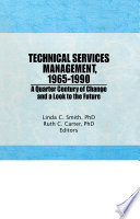 Technical Services Management  1965  1990