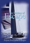 download ebook the destiny of escape pdf epub