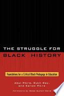 The Struggle for Black History