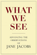What We See