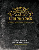 The Pastry's Chef's Little Black Book: The Definitive Recipe Collection: For Chefs, by Chefs