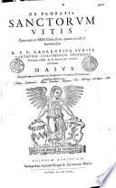 Vitae Sanctorum ex probatis authoribus et MSS. codicibus : Ianuarius - December