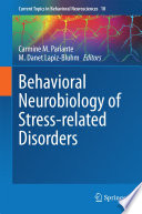 Behavioral Neurobiology of Stress related Disorders
