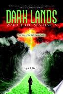 Dark Lands  War of the Sentinels