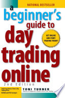 A Beginner's Guide To Day Trading Online 2nd Edition To Day Trading Online Provides A
