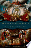 Heaven Can Wait : the thirteenth century, its location became...