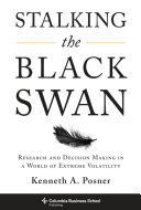 Stalking the Black Swan A Wall Street Analyst Tracking The
