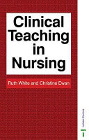 Clinical Teaching in Nursing